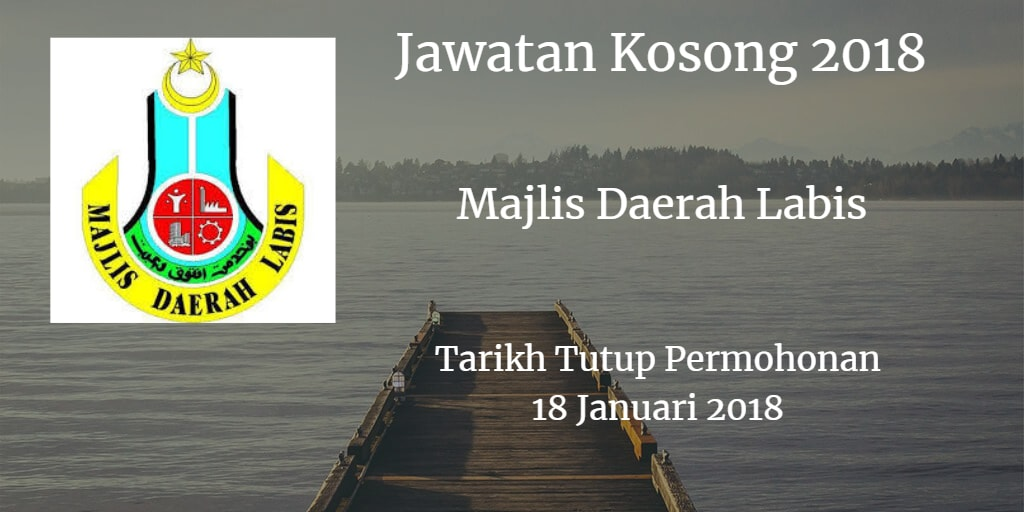 Majlis Daerah Labis Jawatan Kosong MDLabis 18 Januari 2018