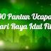 100 Pantun Ucapan Idul Fitri 1440 H/ 2019 M