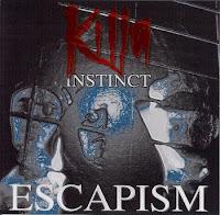 Killa Instinct - 1994 - Escapism (EP)