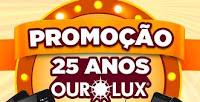 Promoção 25 Anos Ourolux