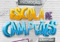 Cadastrar Promoção Escola de Campeões 2017 Chevrolet