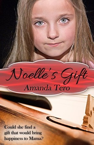 Noelle's Gift by Amanda Tero (4 star review)