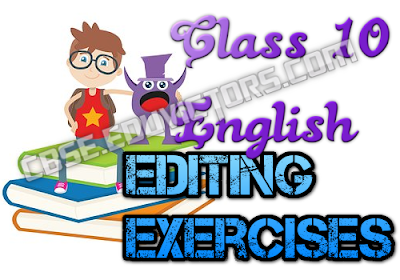 CBSE Class 10/ Class 9 English Grammar - Editing Exercise (#cbsenotes)(#eduvictors)
