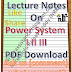 Lecture Notes on Power System I II III PDF Material Download