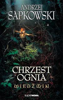 Chrzest ognia - Andrzej Sapkowski
