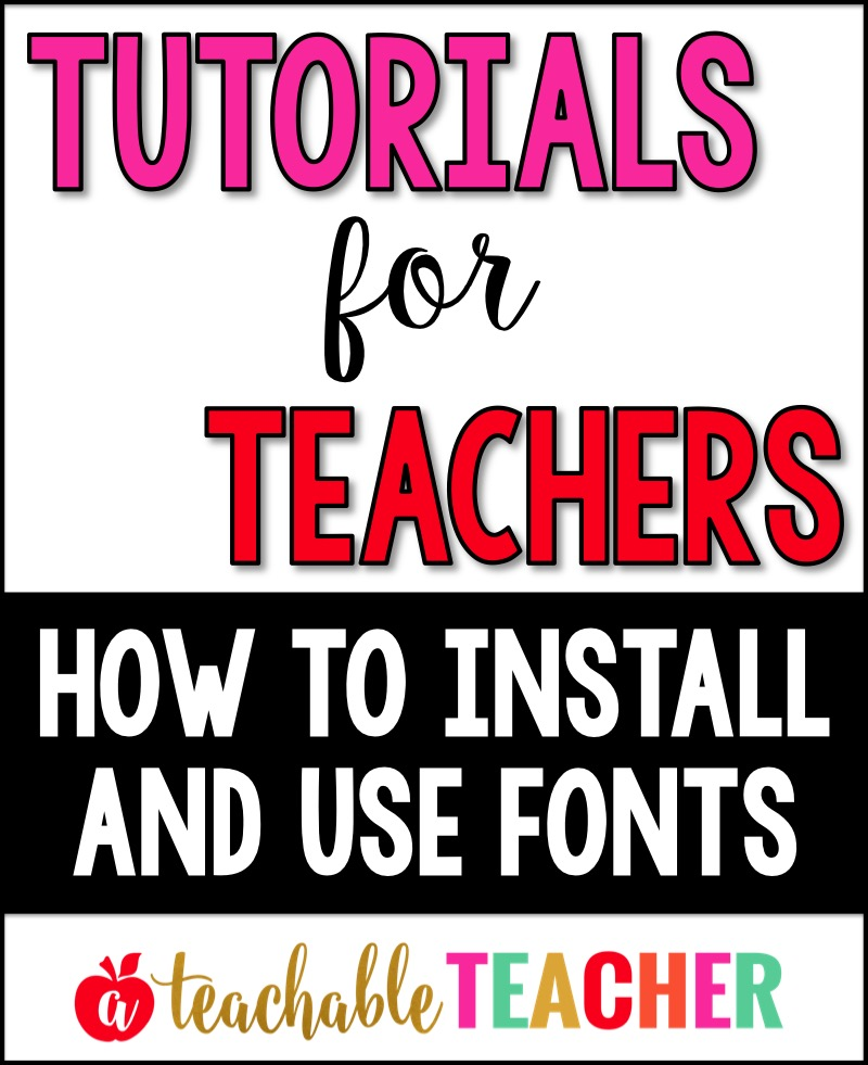 How to Install and Use Fonts - A Teachable Teacher
