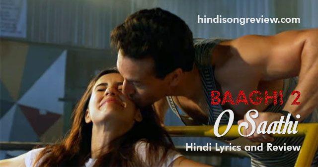 o-saathi-baaghi-2-lyrics-in-hindi