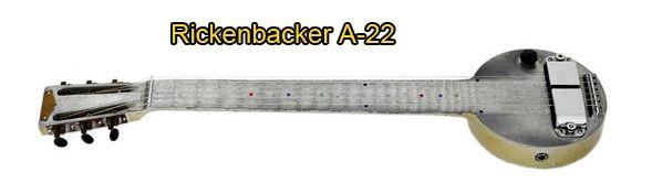 Rickenbacker A-22 o Sartén
