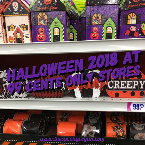 The Spooky Vegan Halloween 2018 At 99 Cents Only Stores