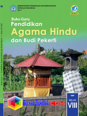 Buku Guru SMP/MTs Pendidikan Agama Hindu dan Budi Pekerti Kurikulum 2013 Revisi 2017 Kelas 8