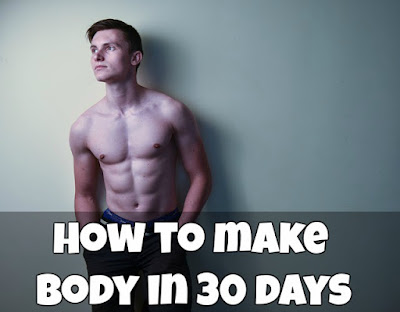 [Fitness tips and yoga] How to make body in 30 days - 30 दिन में बॉडी कैसे बनाये