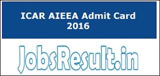 ICAR AIEEA Admit Card 2016