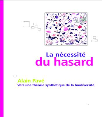 La nécessité du hasard : Vers une théorie synthétique de la biodiversité.PDF