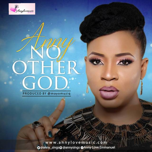 Music: No Other God – Anny