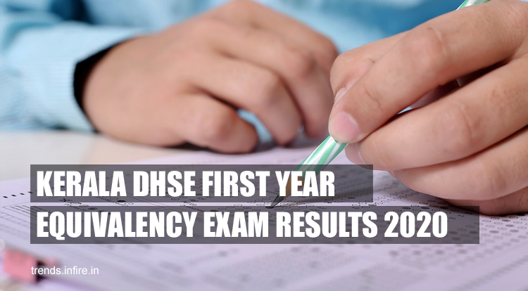 Kerala DHSE First Year Equivalency Exam Results 2021