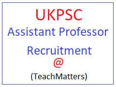 image : UKPSC Assistant Professor Result 2018 @ TeachMatters