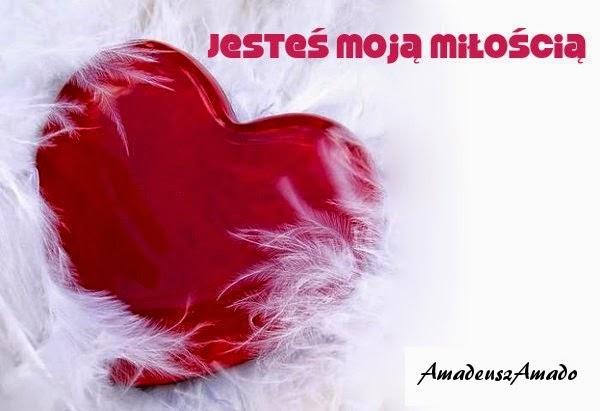 Wiersze Sercem Pisane Dziękuję Amadeuszu Za