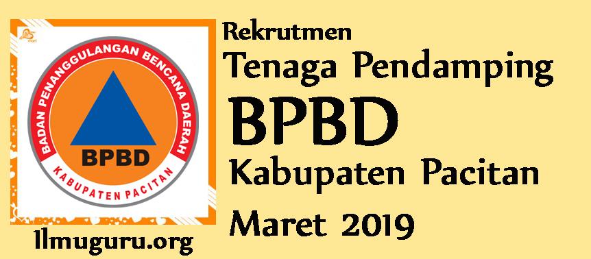 Pendaftaran Rekrutmen Tenaga Pendamping Badan Penanggulangan Bencana Daerah  Rekrutmen Tenaga Pendamping BPBD Kabupaten Pacitan Pada Bulan Maret 2019
