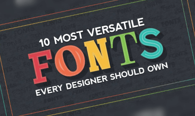 10 Most Versatile Fonts Every Designer Should Own