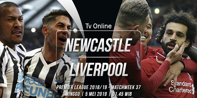 live streaming liga inggris newcastle vs liverpool 5 mei 2019