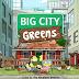 """VEM VER a abertura de """"Big City Greens"""", nova animação do Disney XD!"""