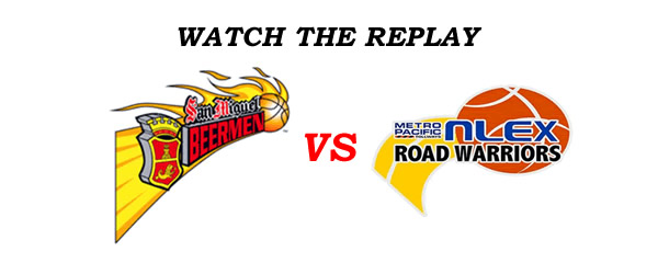 List of Replay Videos San Miguel vs NLEX @ Smart Araneta Coliseum July 22, 2016