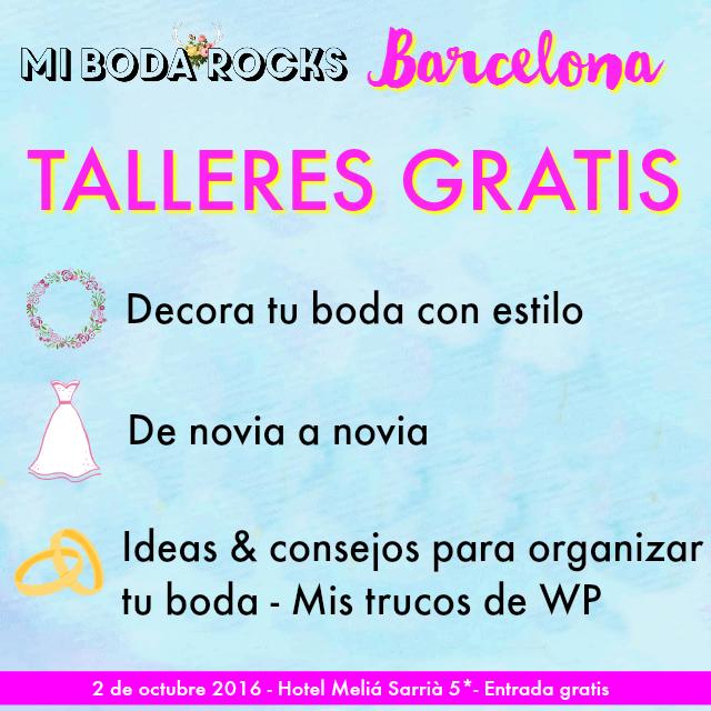 talleres gratis mi boda rocks experience barcelona 2016