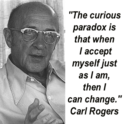 image of carl rogers with his quote that once he accepts himself as himself, he can then change
