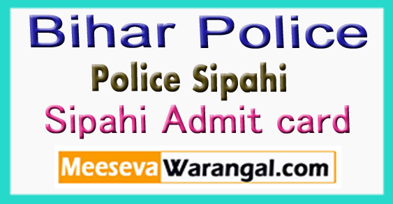 Bihar Police Sipahi Admit card 2017 Download