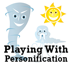 Fiction University: Playing With Personification