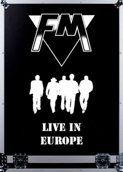FM Live In Europe DVD