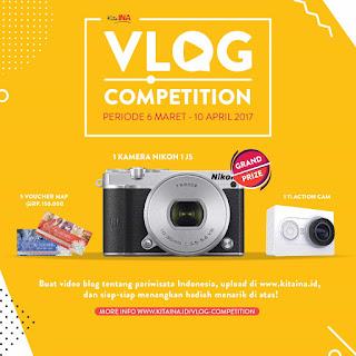 Kontes Vlog Pariwiisata KitaINA Berhadiah Kamera Nikon 1J5, Xiaomi Yi dan 5 Voucher