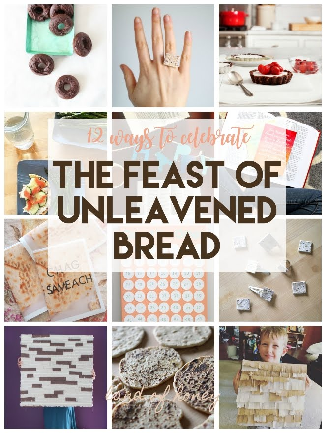 How To Celebrate Unleavened Bread