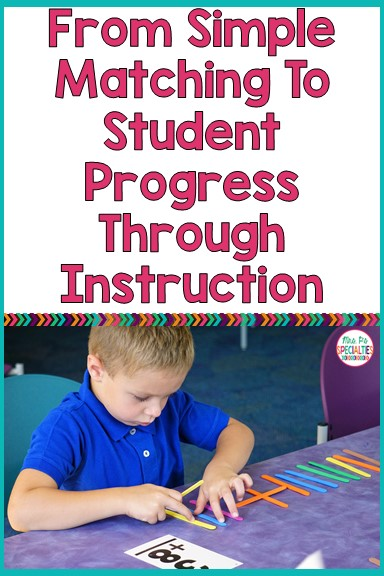 Matching and imitation are great beginning skills, but as special educators we need to make sure that we don't let our students get stuck at that level. Here are some tips on getting started on instruction that will lead to higher level skills.