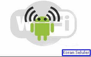 3 Cara menggunakan hp android sebagai wifi