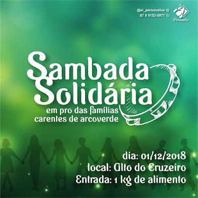 Sambada Solidária: evento cultural vai arrecadar alimentos para famílias carentes de Arcoverde