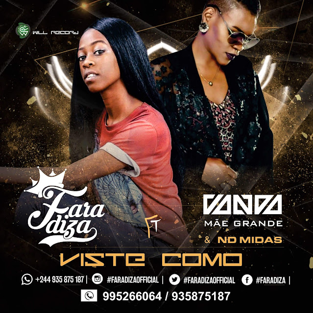 Faradiza Feat. Vanda Mãe Grande & ND Midas - Viste Como