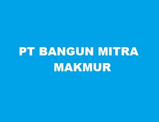 Lowongan Kerja Terbaru di PT BANGUN MITRA MAKMUR Bandar Lampung