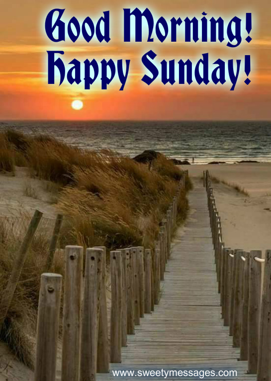 Good Morning And Happy Sunday Love Message : Good morning and happy sunday images beautiful messages