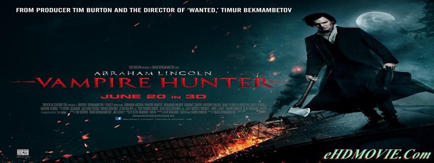 Abraham Lincoln: Vampire Hunter 2012 Dual Audio [Hindi – English] 480p ORG BRRip 350MB ESubs