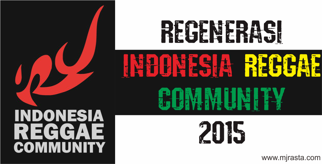 Regenerasi Indonesia Reggae Community 2015