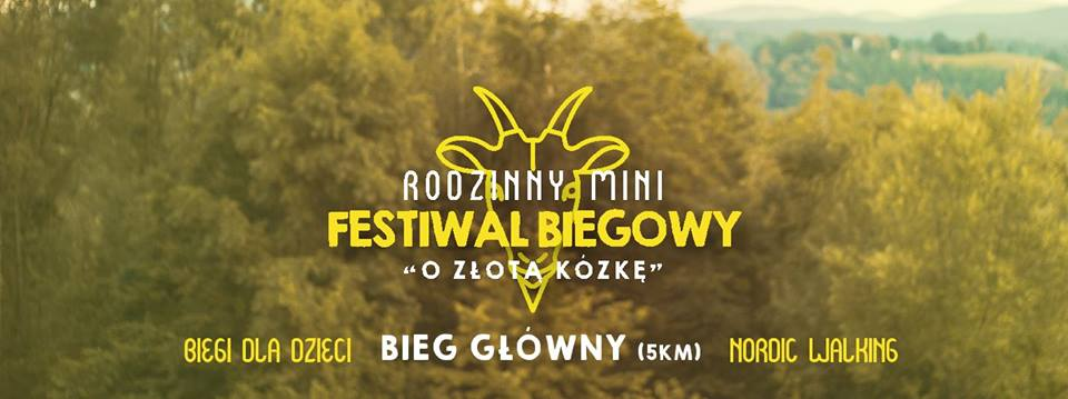 Rozbiegane Dobczyce Raz Kozie Bieg Czyli Rodzinny Mini Festiwal