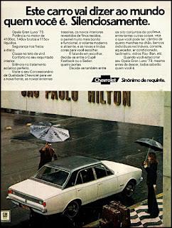 propaganda  1972 - Opala Gran Luxo ano 1973, Chevrolet década de 70, anos 70, GM, Oswaldo Hernandez, carros antigos,
