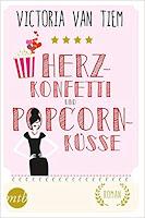 https://www.amazon.de/Herzkonfetti-Popcornk%C3%BCsse-Victoria-Van-Tiem/dp/3956496825/ref=sr_1_1?s=books&ie=UTF8&qid=1503138647&sr=1-1&keywords=herzkonfetti+und+popcornk%C3%BCsse