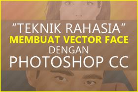 Teknik Rahasia Edit Foto Jadi Vector Menggunakan Photoshop
