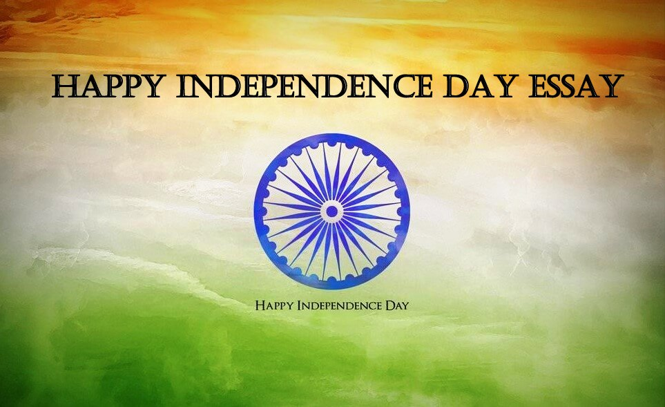 very short essay independence day India is the largest democratic country short essay on indian independence day for kids short essay on indian independence day essay a very happy independence day.