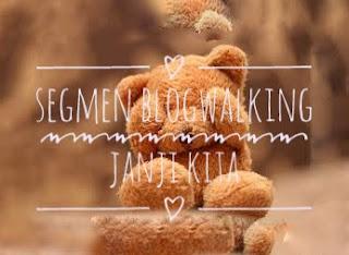 http://jnjikita.blogspot.my/2017/03/segmen-blogwalking-janji-kita.html