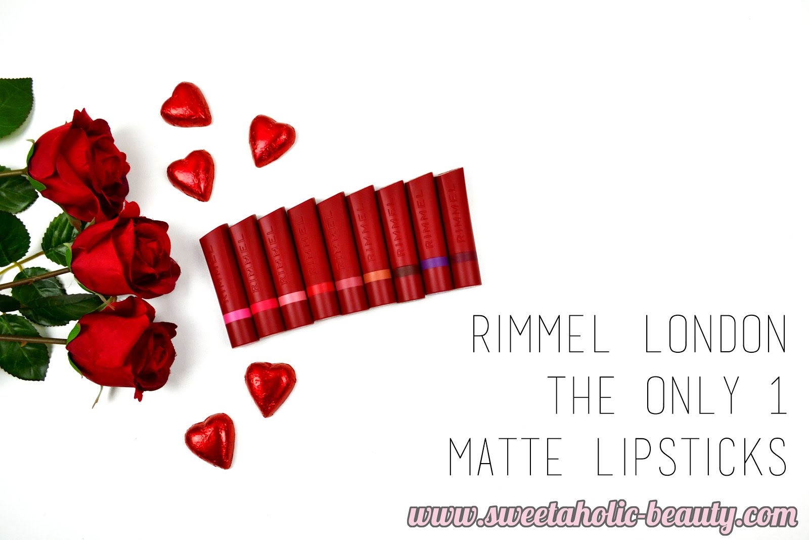5e571100aed Rimmel London The Only 1 Matte Lipstick Collection* | Sweetaholic ...
