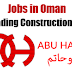 Urgently Required to Abu Hatim Co LLC - Oman