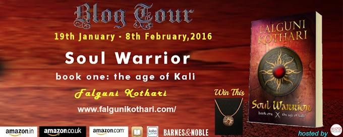 Blog Tour: Soul Warrior: Age of Kali by Falguni Kothari